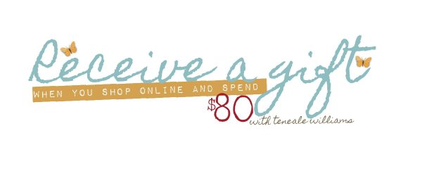 Spend $80 with Teneale Williams until June 30 and receive a free gift