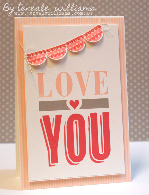 MDS Hybrid Love you card by Teneale Williams