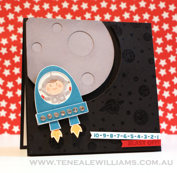 Blast Off Stampin Up Card by Teneale Williams