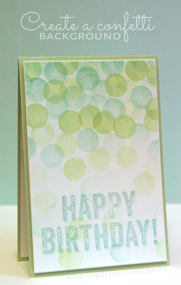 Teneale Williams | Birthday Surprise Stampin Up | Create a Confetti