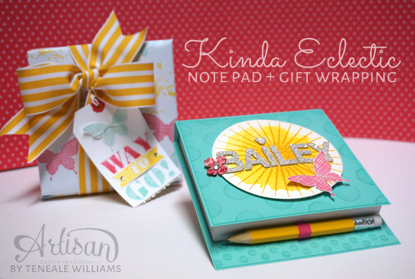 By Teneale Williams| Take a plain not pad with the images from Kinda Eclectic from Stampin' Up! and create a fabulous gift.