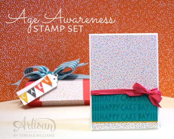 By Teneale Williams| Stampin' Up! Age Awareness Stamp Set, a fabulous collection of birthday greetings with a little homour