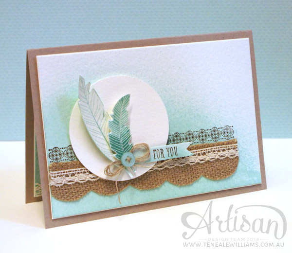 By Teneale Williams| Stampin' Up! Artisan Blog Hop| Four Feathers