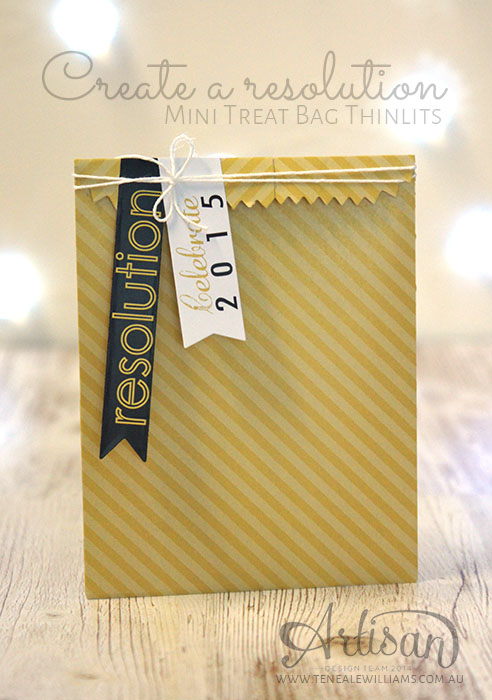 Teneale Williams | My Digital Studio |Create a Resolution using Mini Treat Bag Thinlits