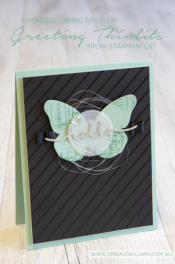 By Teneale Williams | Greeting Thinlits | Bold Butterfly Framelits | Baker's Box Thinlits | Color Me Irresistible DSP
