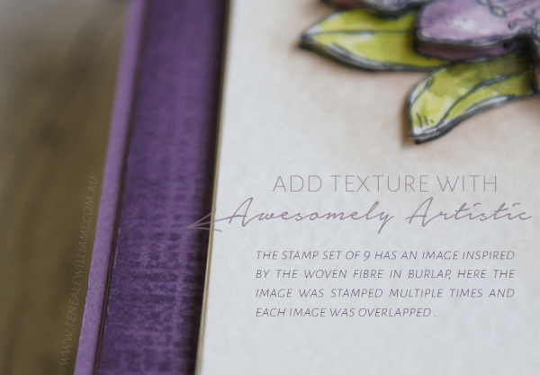 By Teneale Williams | Stampin' Up! Artisan Blog Hop | Add Texture with Awesomely Artistic Stamp Set