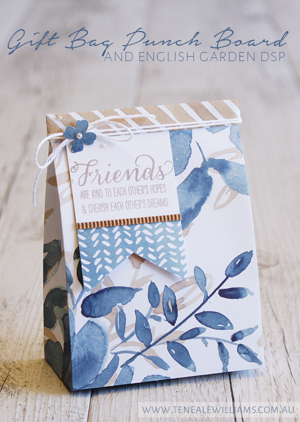 By Teneale Williams | Gift Bag Punch Board and English Garden DSP From Stampin' Up!