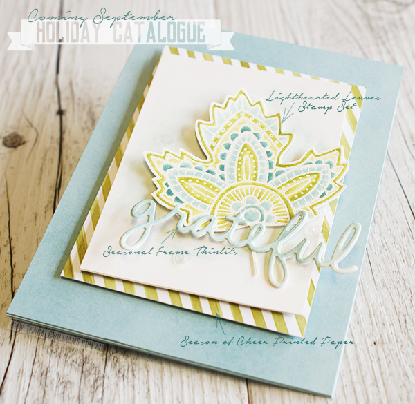 Stampin' Up! Holiday Catalogue | September 2015 | Lightheaded Leaves