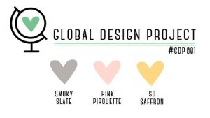 Global Design Project Colour Challenge Smoky Slate, Pink Pirouette and So Saffron