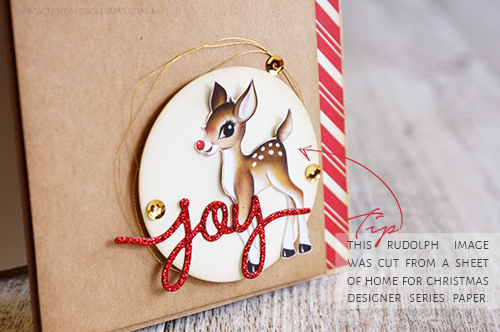 Teneale Williams | TIP This Rudolph image was cut from a sheet of Home for Christmas DSP by Stampin'Up!
