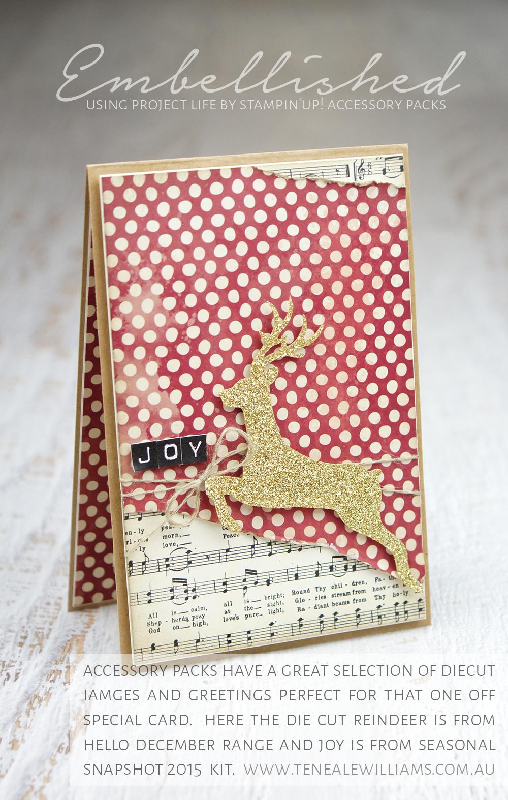 By Teneale Williams | Project Life By Stampin' Up! PLxSU | accessory packs have a great selection of diecut iamges and greetings perfect for that one off special card. here the die cut reindeer is from hello december range and joy is from seasonal snapshot 2015 kit.