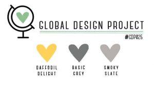 Global Design Project #GDP025 Colour Challenge Daffodil Delight, Smoky Slate, Basic Grey