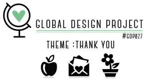 Global Design Project | Thank you challenge | March 2015