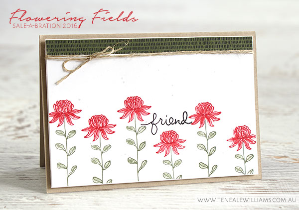 By Teneale Williams | Sale-A-Bration 2016 ending soon | Flowering fields stamp set from Stampin' Up!