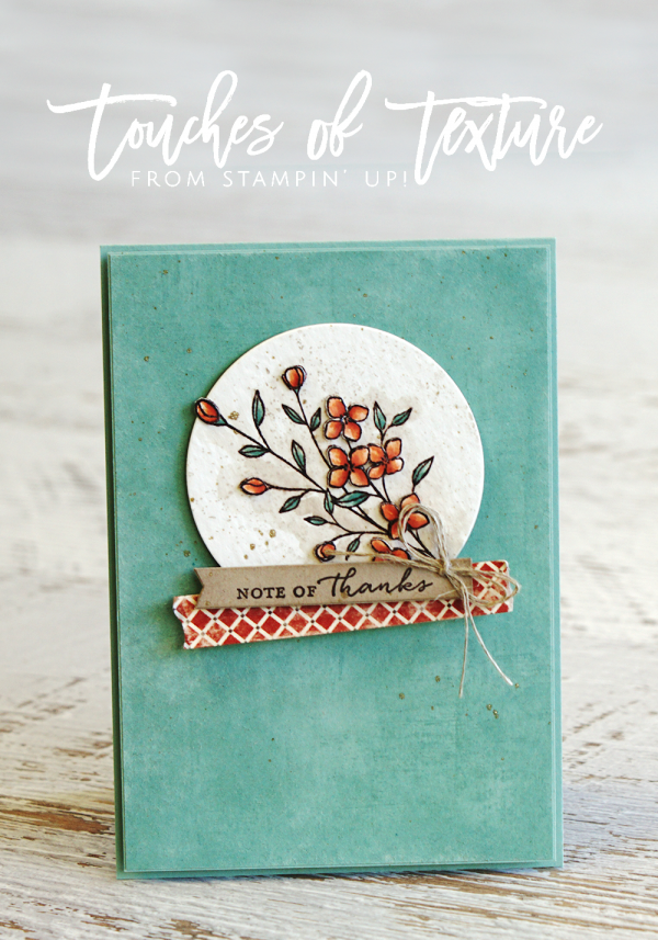 Teneale Williams | Stampin' Up! Materials Touches of Texture and Timeless Textures