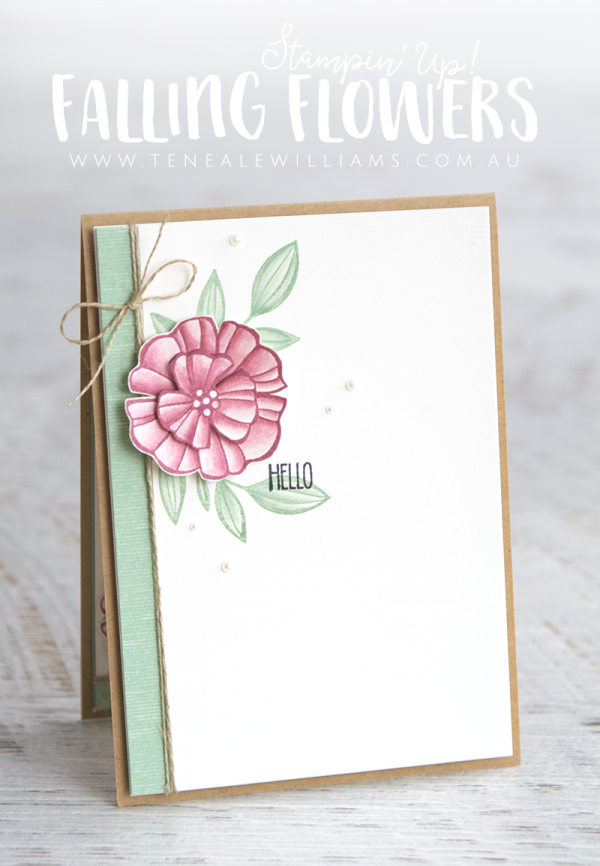 By Teneale Williams | Stampin'Up! Falling Flowers Stamp Set