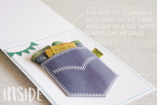 By Teneale Williams | Stampin' Up! Demonstrator | Tip the gift of currency, included in the card and slip in a tag with birthday message