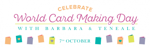 Celebrate World Cardmaking Day with Barbara and Teneale | October 7th Western Sydney Location