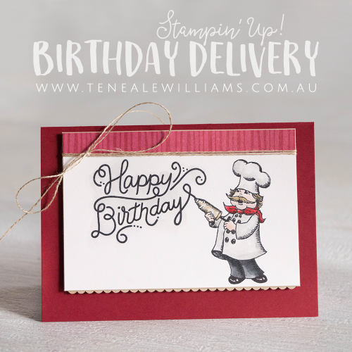 Card by Teneale Williams | Birthday Delivery Stamp Set from Stampin' Up!