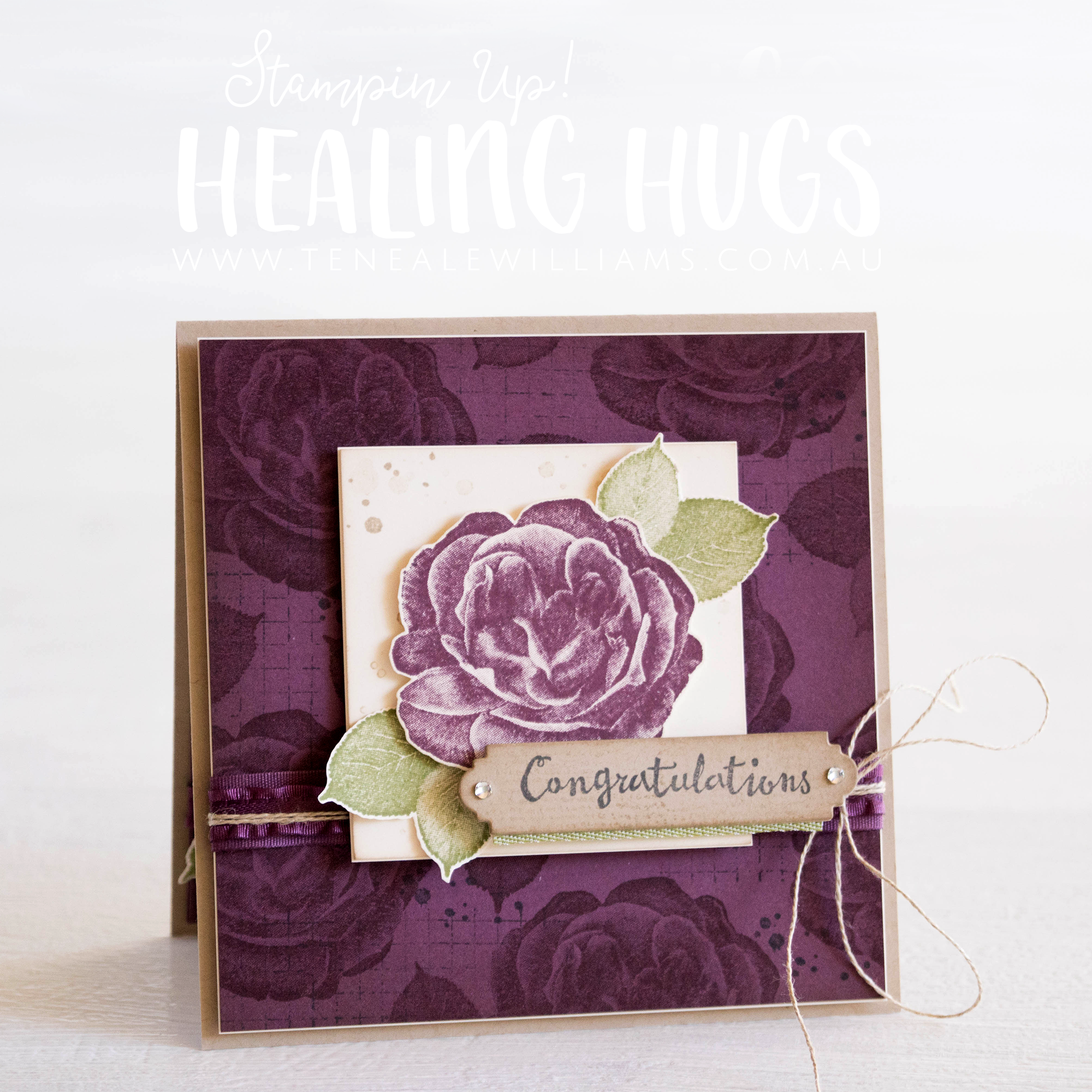 By Teneale Williams | Healing Hugs Stamp Set from Stampin' Up!