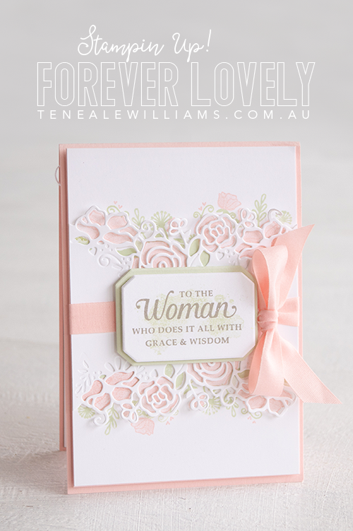 By Teneale Williams | Forever Lovely Bundle from Stampin' Up! | Fancy Friday blog hop