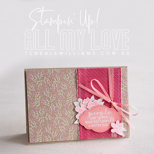 By Teneale Williams | All My Love Designer Series Paper and Needle & Thread Photopolymer Bundle from Stampin' Up!