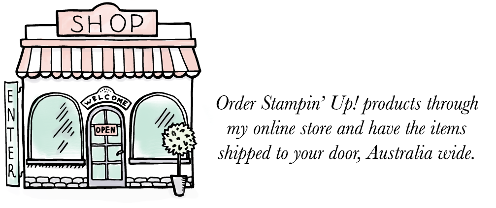 Order Stampin' Up! products through Teneale Williams' online store and have the items shipped to your door, Australia wide.