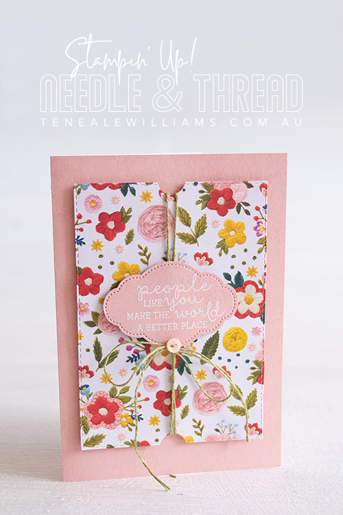 By Teneale Williams | Needle & Thread Stamp Set | People like you make the world a better place