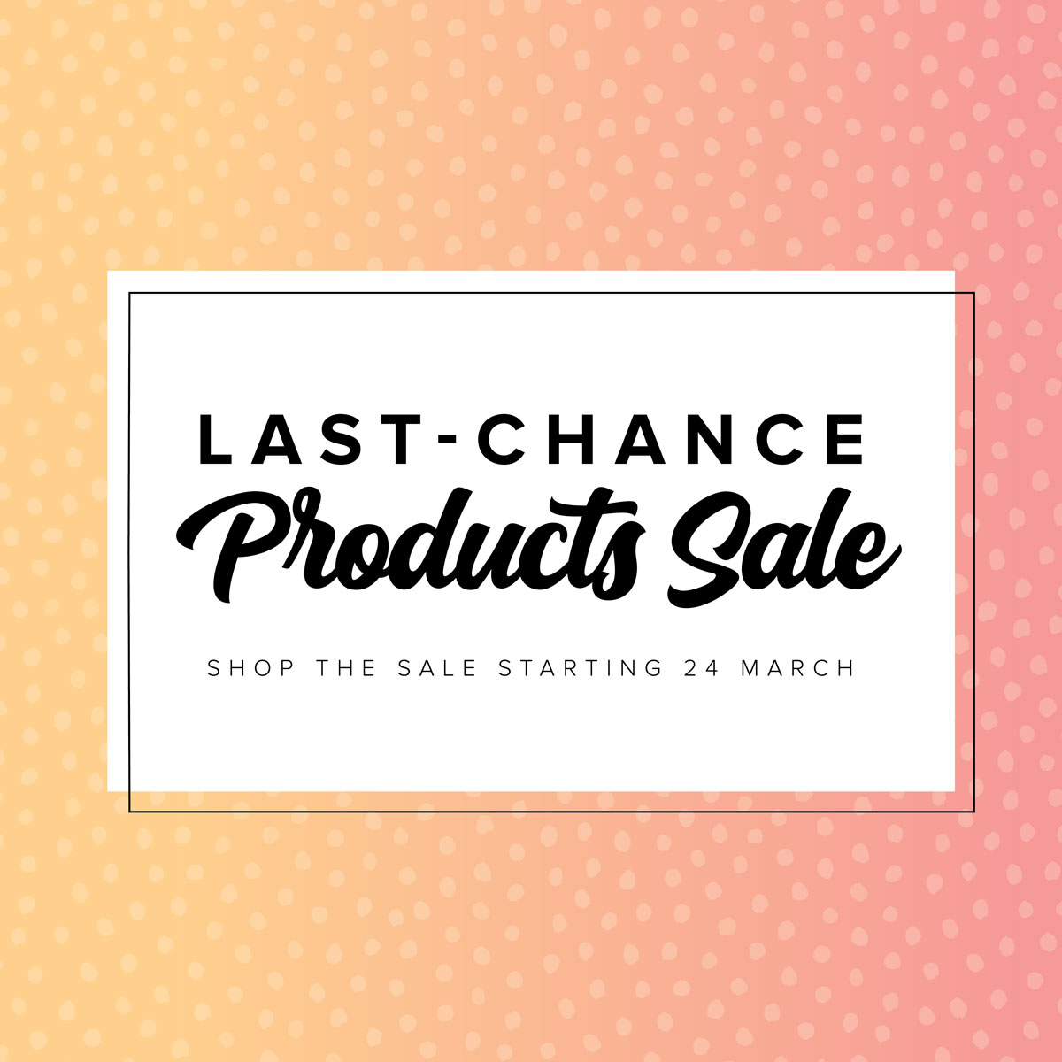 Stampin Up! Last Chance Product Sale | Retirement list 2021