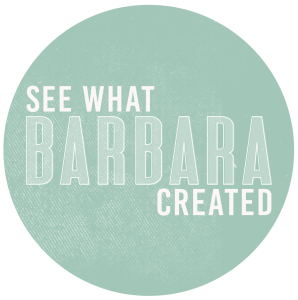 See what Barbara Williams Created Stamping Barb NEXT